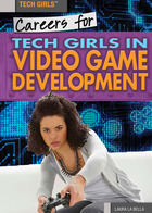 Careers for Tech Girls in Video Game Development