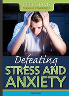 Defeating Stress and Anxiety