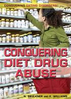 Conquering Diet Drug Abuse