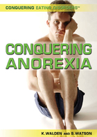 Conquering Anorexia, ed. , v.