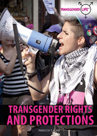 Transgender Rights and Protections, ed. , v.