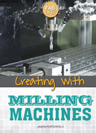Creating with Milling Machines, ed. , v.