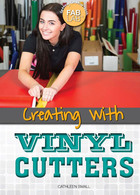 Creating with Vinyl Cutters, ed. , v.
