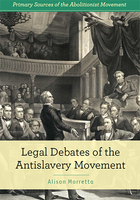 Legal Debates of the Antislavery Movement, ed. , v.