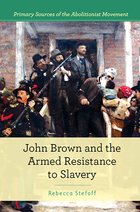 John Brown and the Armed Resistance to Slavery, ed. , v.