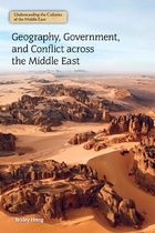 Geography, Government, and Conflict across the Middle East, ed. , v.