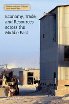 Economy, Trade, and Resources across the Middle East, ed. , v.