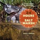 24 Hours in a Salt Marsh, ed. , v.