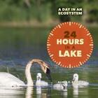 24 Hours in a Lake, ed. , v.