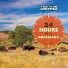 24 Hours in a Grassland, ed. , v.