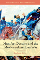 Manifest Destiny and the Mexican-American War, ed. , v.