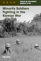 Minority Soldiers Fighting in the Korean War, ed. , v.