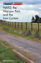 NATO, the Warsaw Pact, and the Iron Curtain, ed. , v.