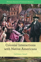 Colonial Interactions with Native Americans, ed. , v.