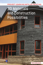 3D Materials and Construction Possibilities, ed. , v.