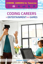 Coding Careers in Entertainment and Games, ed. , v.