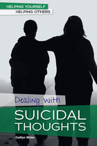 Dealing with Suicidal Thoughts, ed. , v.