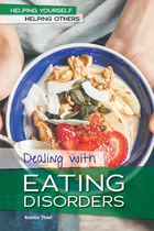 Dealing with Eating Disorders, ed. , v.