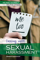 Dealing with Sexual Harassment, ed. , v.