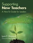 Supporting New Teachers, ed. , v.