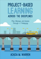 Project-Based Learning Across the Disciplines, ed. , v.