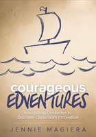 Courageous Edventures, ed. , v.