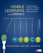 Visible Learning for Literacy, Grades K-12, ed. , v.