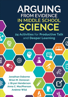 Arguing from Evidence in Middle School Science, ed. , v.