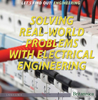 Solving Real World Problems with Electrical Engineering, ed. , v.
