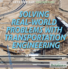 Solving Real World Problems with Transportation Engineering, ed. , v.