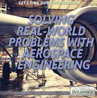 Solving Real World Problems with Aerospace Engineering, ed. , v.