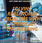 Solving Real World Problems with Chemical Engineering, ed. , v.