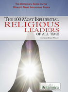 The 100 Most Influential Religious Leaders of All Time, ed. , v.
