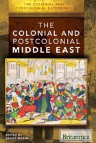 The Colonial and Postcolonial Middle East, ed. , v.