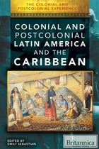 Colonial and Postcolonial Latin America and the Caribbean, ed. , v.
