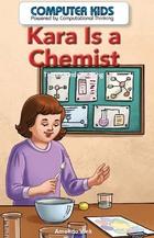 Kara Is a Chemist, ed. , v.