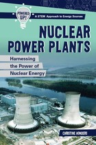 Nuclear Power Plants: Harnessing the Power of Nuclear Energy