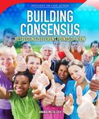 Building Consensus, ed. , v.