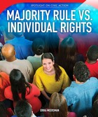 Majority Rule vs. Individual Rights, ed. , v.