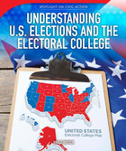 Understanding U.S. Elections and the Electoral College, ed. , v.