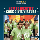 How to Identify Core Civic Virtues, ed. , v.