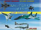 Military Jets Up Close, ed. , v.