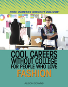 Cool Careers Without College for People Who Love Fashion, ed. , v.