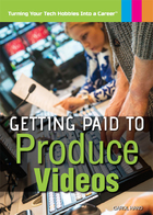 Getting Paid to Produce Videos, ed. , v.