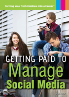 Getting Paid to Manage Social Media, ed. , v.