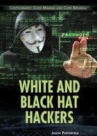 White and Black Hat Hackers, ed. , v.