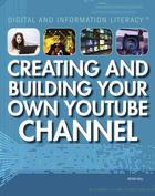 Creating and Building Your Own YouTube Channel, ed. , v.
