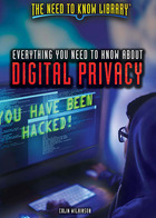 Everything You Need to Know About Digital Privacy, ed. , v.