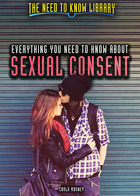 Everything You Need to Know About Sexual Consent, ed. , v.