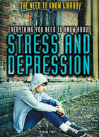 Everything You Need to Know About Stress and Depression, ed. , v.  Cover